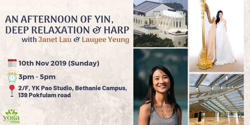 Yin, Deep Relaxation & Harp with Janet & Lauyee
