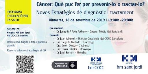 Noves Estratègies de Prevenció,  Diagnòstic i Tractament del Càncer
