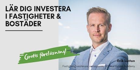 Lär dig investera i fastigheter och bostäder i dagens marknad / 18 September tickets