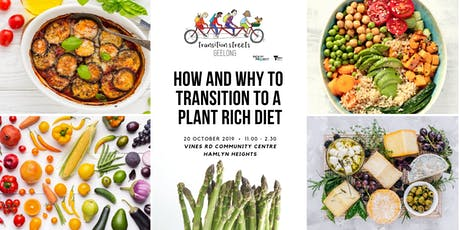How and Why to transition to a Plant Rich diet tickets
