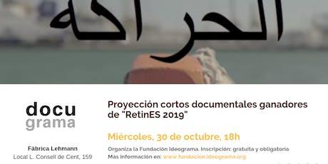 """DocuGrama. Proyección cortos ganadores de """"RetinES 2019"""" entradas"""