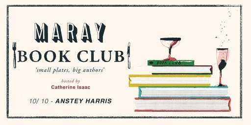 Maray Book Club presents: Anstey Harris