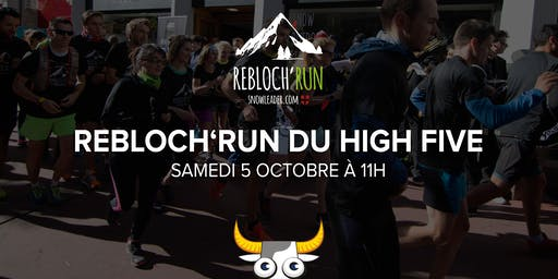 Rebloch'Run au High Five