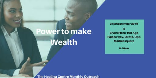 The Healing Centre - Power to Make Wealth
