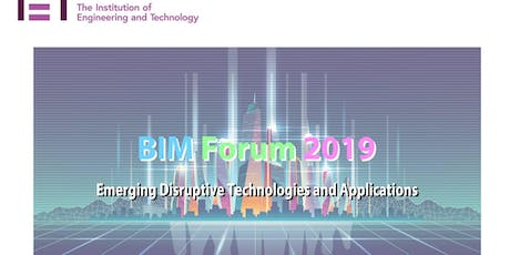 BIM Forum 2019 – Emerging Disruptive Technologies and Applications tickets