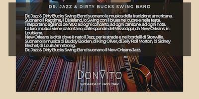 Dr. Jazz & Dirty Bucks Swing Band al DonVito Jass Club
