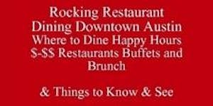Rocking Dining Downtown Austin Save Half-Off Food &...