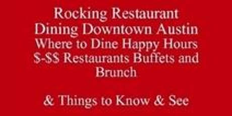 Rocking Dining Downtown Austin Save Half-Off Food & Drink Where to Dine Upscale Venues, Happy Hours $-$$ Restaurants Buffets and Brunch Living in Austin or Visiting UT Outclass the Competition Be at Ease tickets