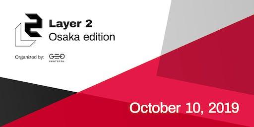 Layer 2 Meetup: Osaka edition