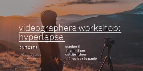 Video Workshop: Hyperlapses / Ben Rifken x Outsite bilhetes