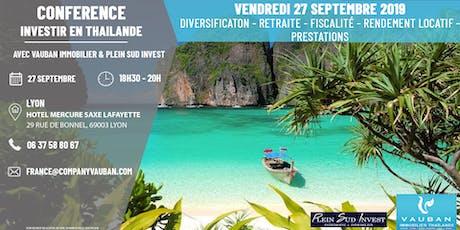 Investir en Thailande en 2019 : Conférence à Lyon le 27 Septembre billets