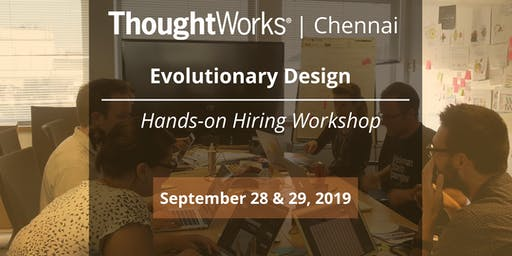 Evolutionary Design- Hands-on Hiring Workshop