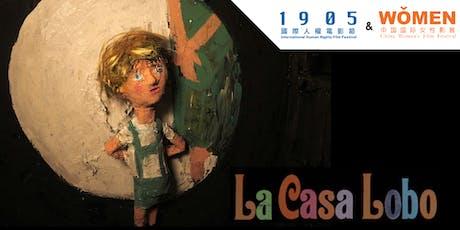 """狼屋 // """"La Casa Lobo"""" (The Wolf House) [FREE] tickets"""