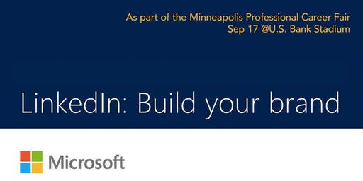 LinkedIn: Build your brand. Presented by Microsoft
