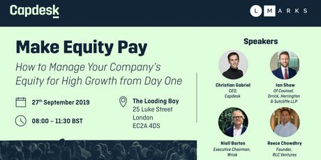Make Equity Pay: Managing your company's equity for high growth from day 1 tickets