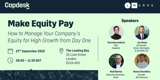 Make Equity Pay: Managing your company's equity for high growth from day 1