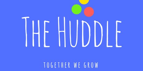 The Huddle - Learning and Networking event tickets
