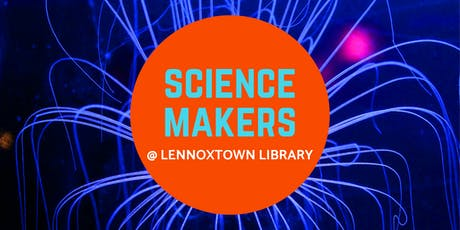 Science Makers @ Lennoxtown Library tickets