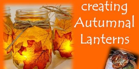 Craft Night - Create sparkling autumn lanterns tickets