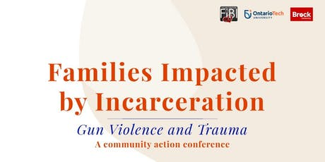 Families Impacted by Incarceration, Gun Violence and Trauma: A community action conference tickets