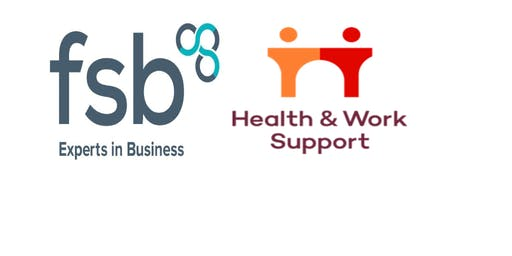 Improving Workplace Wellbeing with Health and Work support and FSB Scotland