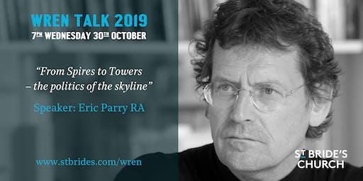 Wren Talk 2019: Eric Parry RA