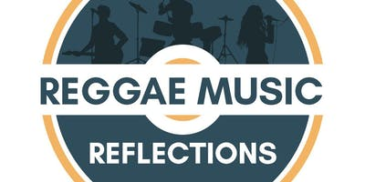 Reggae Music Reflections