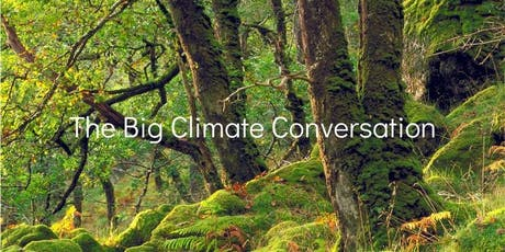 Big Climate Conversation Edinburgh 6-8.30pm Tues 8 Oct, Old College EH8 9YL tickets