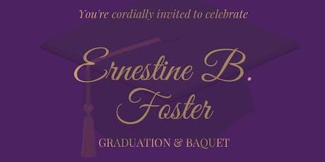 Graduation & Banquet Dinner /// Ernestine Bedford Foster   tickets