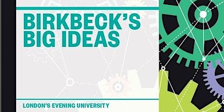 Birkbeck's Big Ideas | Festival of Learning 2020 tickets