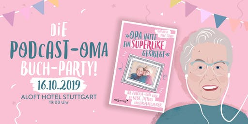 Die Podcast-Oma Buch-Party