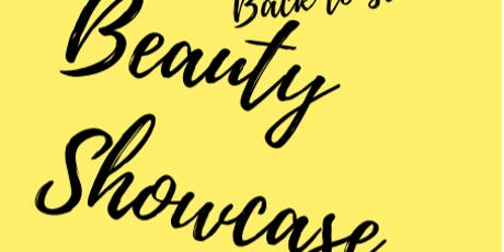 Back To School Beauty Showcase tickets