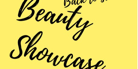 Back To School Beauty Showcase
