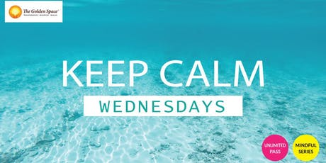Keep Calm Wednesdays tickets