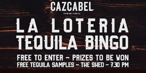 TEQUILA BINGO: La Loteria with Cazcabel // Tues 22nd October