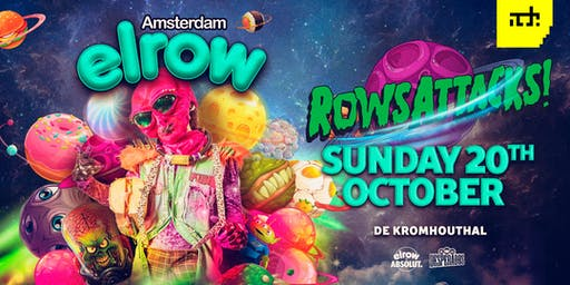 elrow goes to ADE - Rowsattacks