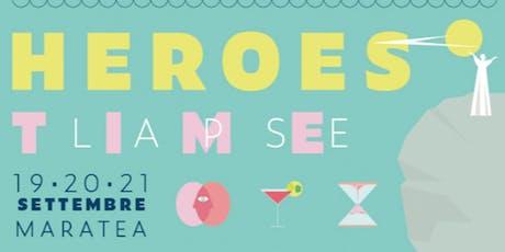 Heroes, Meet in Maratea biglietti