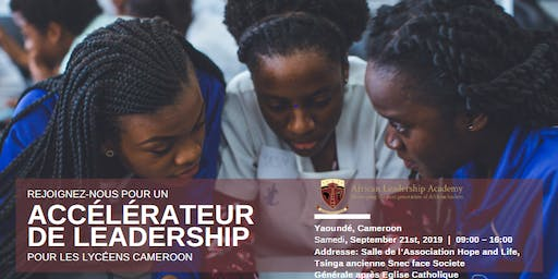 Leadership Accelerator for Exceptional High School Seniors - Cameroon