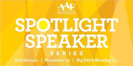 Spotlight Speaker Series: Rob Baiocco tickets