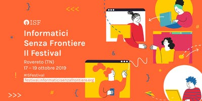 LAB. IMPARARE DIVERTENDOSI!  SCRATCH CREATIVE LEARNING | ISF Festival 2019