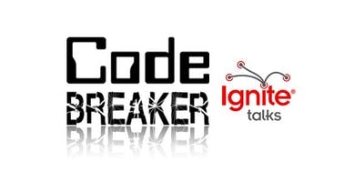 Code Breaker Presents: Ignite The Night