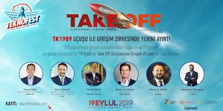 Take Off İstanbul Uluslararası Girişim Zirvesi 2019 tickets