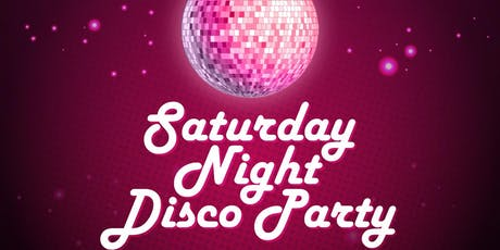 Saturday Night Disco Party tickets