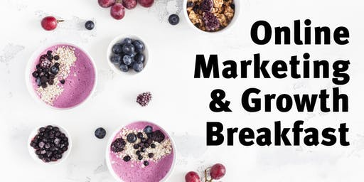 Online Marketing & Growth Breakfast #20
