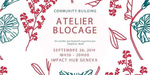 Community Building | Atelier Blocage