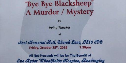 """Bye Bye Blacksheep"" A Murder Mystery"