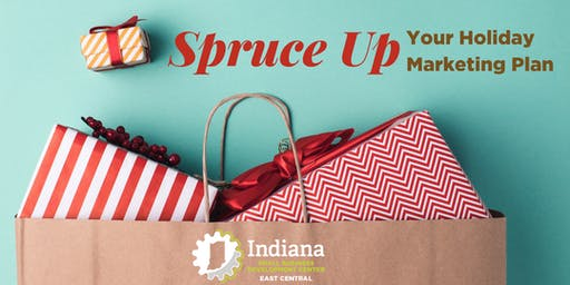 Spruce Up Your Holiday Marketing Plan