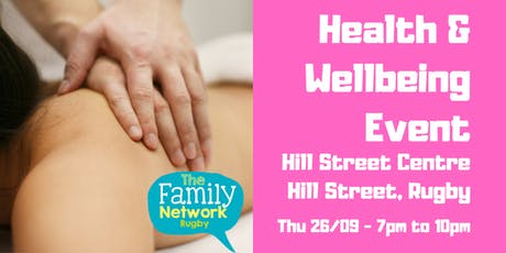 Health & Wellbeing Event - hosted by The Family Network Rugby tickets