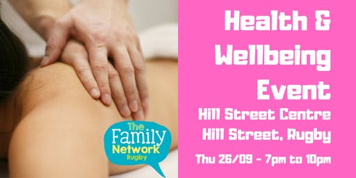 Health & Wellbeing Event - hosted by The Family Network Rugby