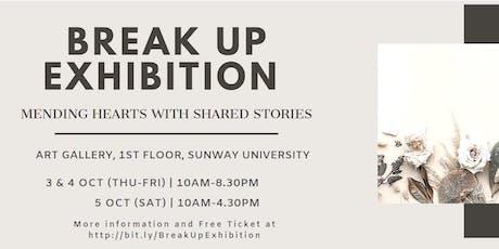 Break Up Exhibition 2.0 tickets